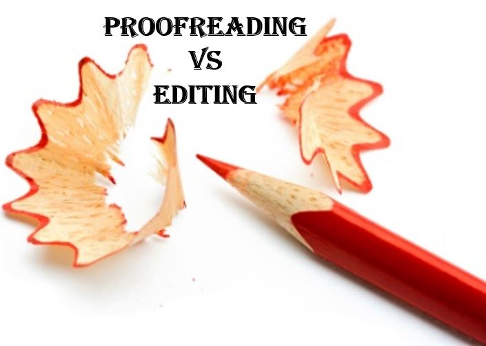 Proofreading Vs Editing